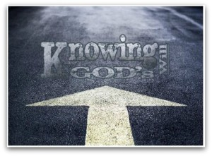 Knowing God's Will   March 29