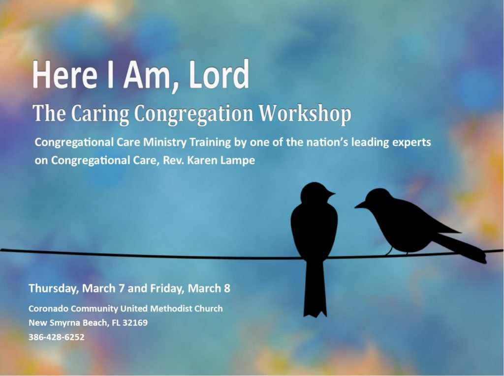 Here I Am Lord Congregational Care Workshop - Coronado